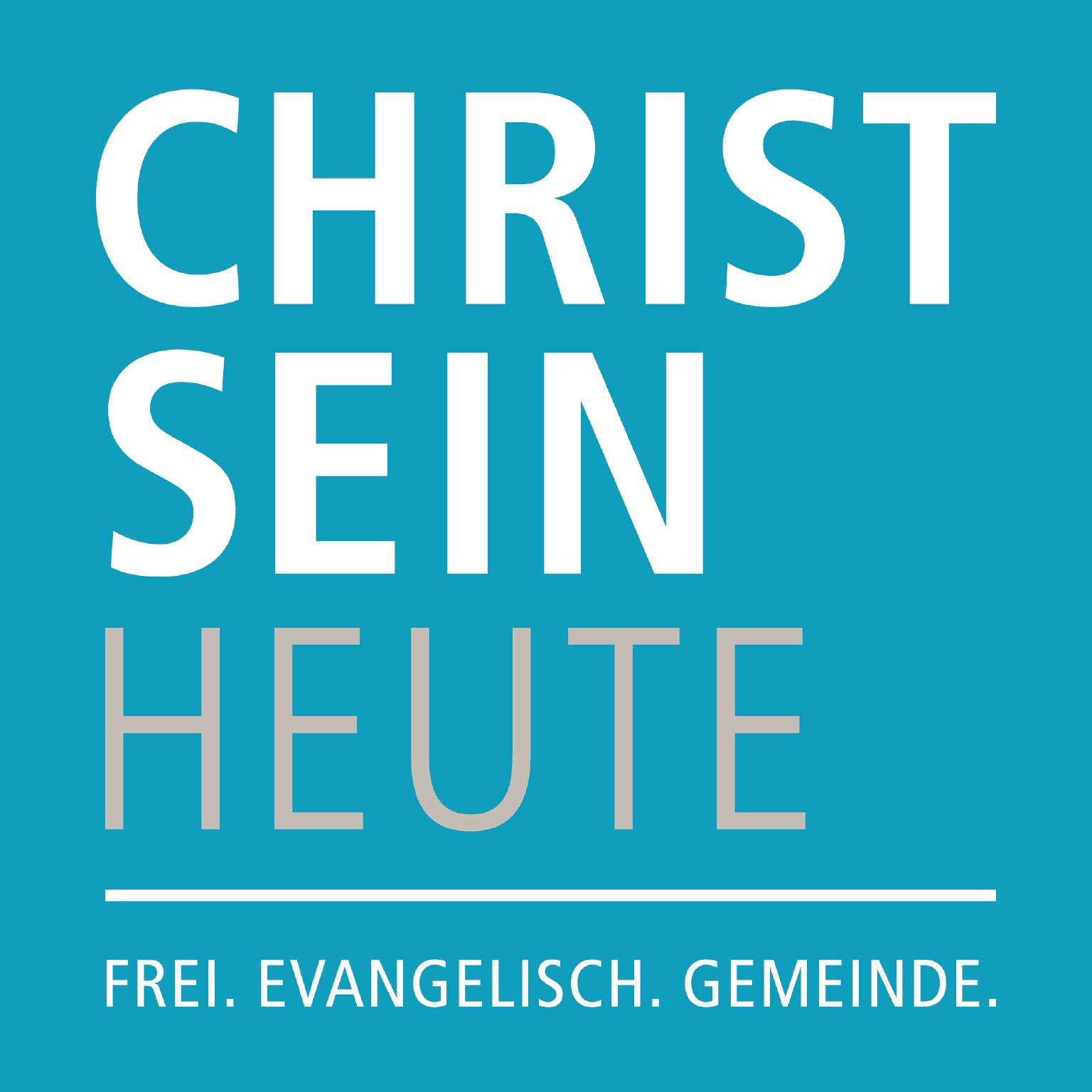 CHRISTSEIN HEUTE