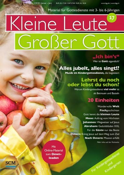 Kleine Leute - Großer Gott 17 1/2018