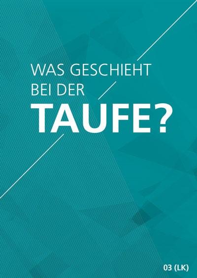 Themenflyer Landeskirche Nr. 3 | Was passiert bei der Taufe? | 50er Pack