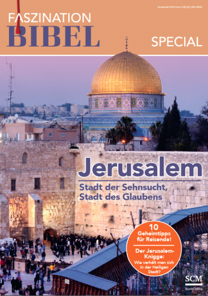 Faszination Bibel | Sonderheft Jerusalem
