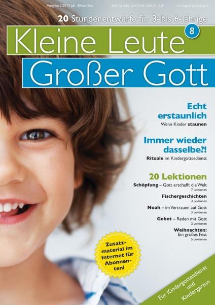 Kleine Leute - Großer Gott 8 2/2013