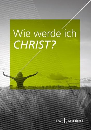 Themenflyer FeG Nr. 2 | Wie werde ich Christ? | 50er Pack