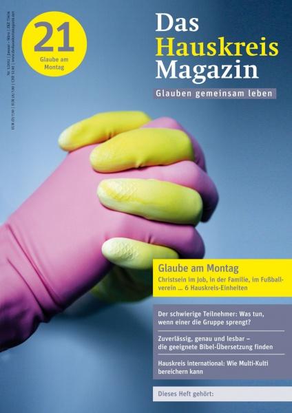 HAUSKREISMAGAZIN 21 | Glaube am Montag | 1/2012