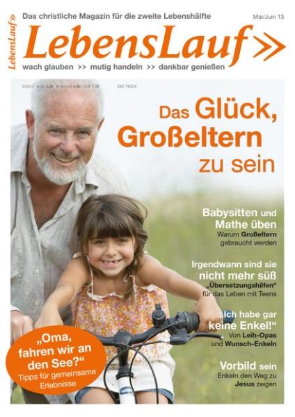 LebensLauf | Das Glück, Großeltern zu sein | 3/2013