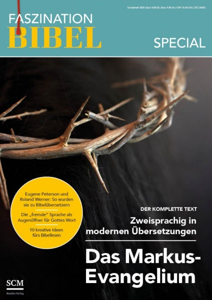 "Faszination Bibel-Sonderheft ""Das Markus-Evangelium"""