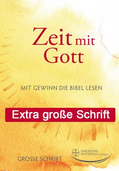Zeit mit Gott GROSSDRUCK