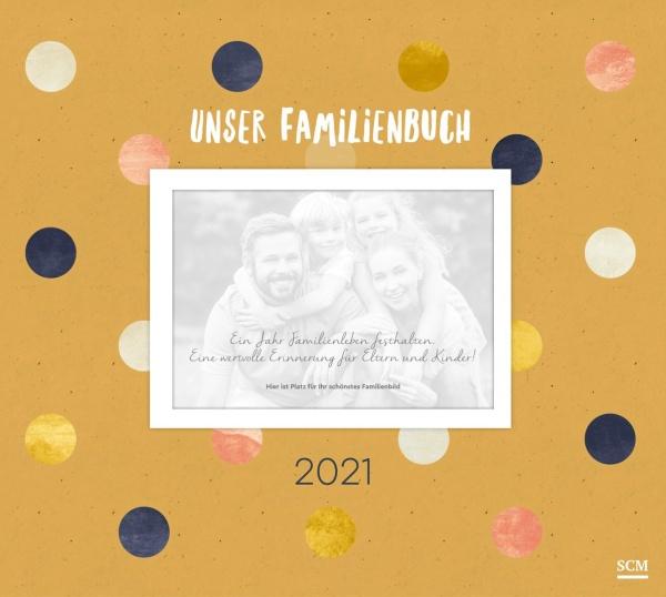 Familienbuch – Schöne Momente festhalten