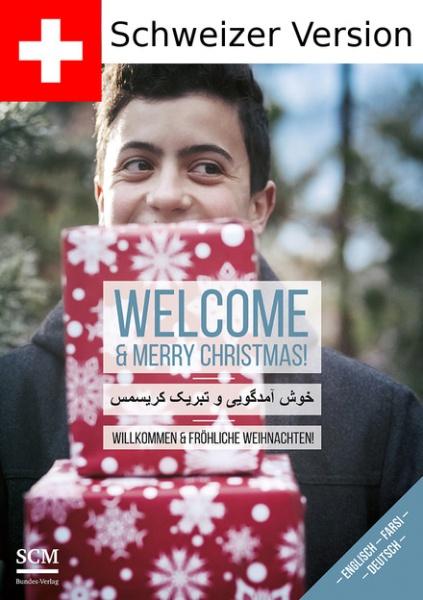 Welcome - Wie Menschen in der Schweiz Weihnachten feiern (Farsi/Persisch, Englisch und Deutsch)