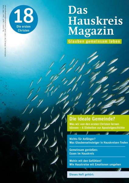 HAUSKREISMAGAZIN 18 | Die ideale Gemeinde? | 2/2011