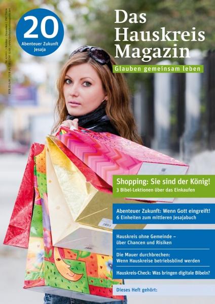 HAUSKREISMAGAZIN 20 | Shopping: Sie sind der König! | 4/2011