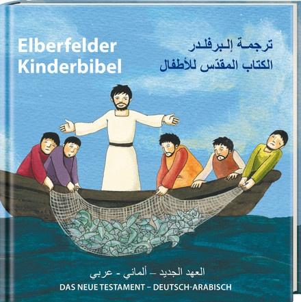 Elberfelder Kinderbibel - Das Neue Testament | Deutsch-Arabisch