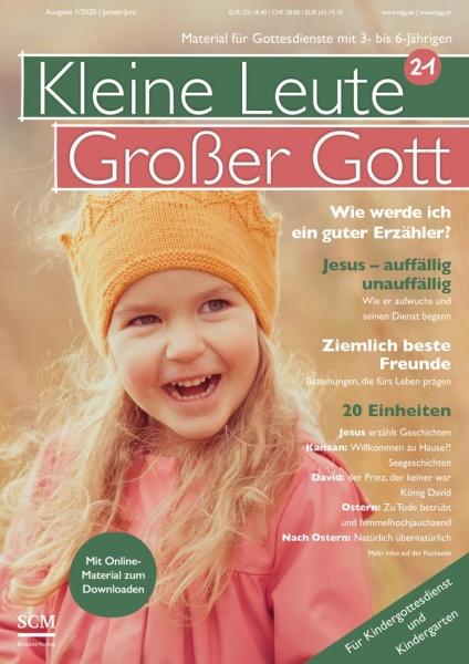 Kleine Leute - Großer Gott 21 1/2020
