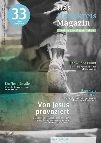 HAUSKREISMAGAZIN 33 | Von Jesus provoziert | 1/2015