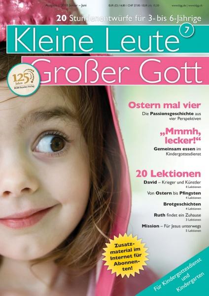 Kleine Leute - Großer Gott 7 1/2013