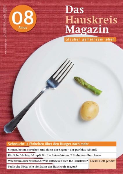 HAUSKREISMAGAZIN 8 | Sehnsucht: Der Hunger nach mehr | 4/2008