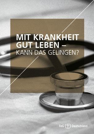 Themenflyer FeG Nr. 18 | Mit Krankheit gut leben - Kann das gelingen? | 50er Pack