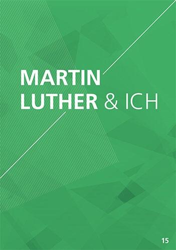 Themenflyer Freikirche Nr. 15 | Martin Luther & Ich | 50er Pack