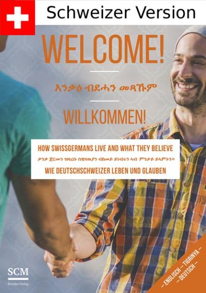 Welcome - Wie Deutschschweizer leben und glauben (Deutschschweiz, Englisch, Tigrinya/Eritrea)
