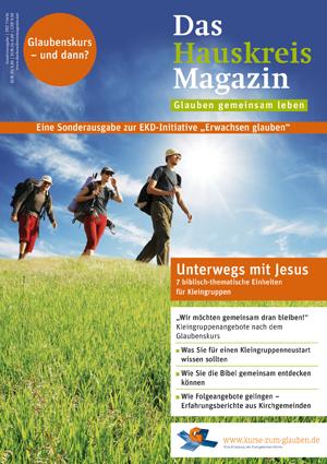HAUSKREISMAGAZIN | Glaubenskurs - und dann? (Sonderausgabe )