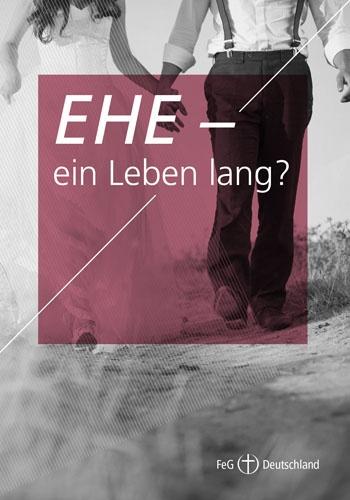 Themenflyer FeG Nr. 9 | Ehe - ein Leben lang? | 50er Pack