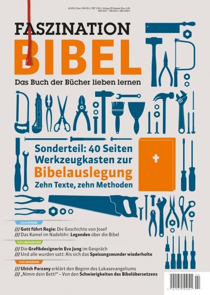 Faszination Bibel | Werkzeugkasten zur Bibelauslegung | 4/2012
