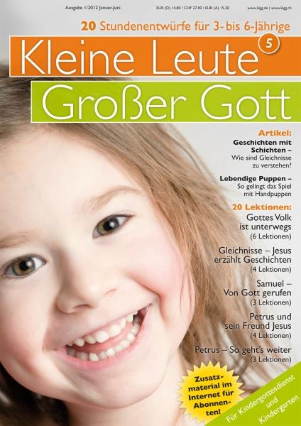 Kleine Leute - Großer Gott 5 1/2012