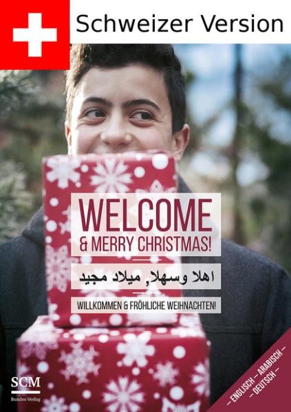 Welcome - Wie Menschen in der Schweiz Weihnachten feiern (Arabisch, Englisch und Deutsch)
