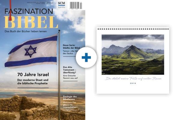 Faszination Bibel + Kalender: Du stellst meine Füße auf weiten Raum