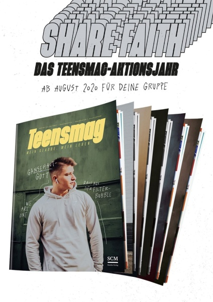 Teensmag-Aktionsjahr 2020 – SHARE FAITH