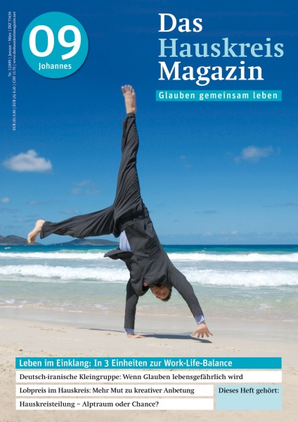 HAUSKREISMAGAZIN 9 | Leben im Einklang: Work-Life-Balance | 1/2009