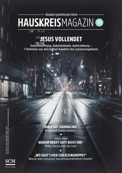 HAUSKREISMAGAZIN 39 | Jesus vollendet | 3/2016